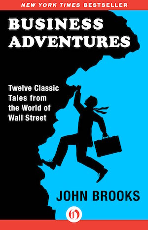 business-adventures-john-brooks